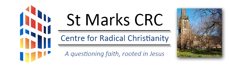 St Mark's Center for Radical Christianity - A questioning faith, rooted in Jesus