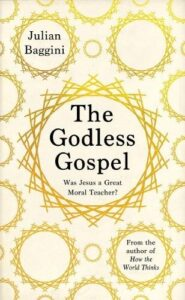 Tickets for The Godless Gospel - Zoom webinar with Julian Baggini
