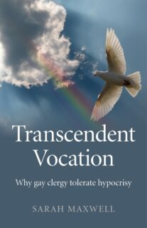 Transcendent Vocation: Why gay clergy tolerate hypocrisy