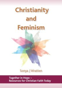 Christianity and Feminism by Sonya Wratten