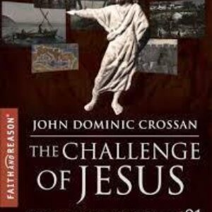 The Challenge of Jesus by Dominic Crossan